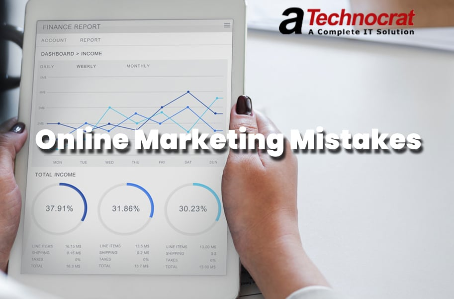 Online Marketing Mistakes and the ways to avoid them